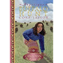 Angelique: Buffalo Hunt (Our Canadian Girl)