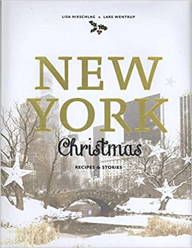 The New York Christmas: Recipes and stories travel product recommended by Lisa Nieschlag on Lifney.