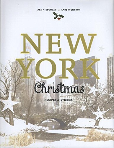 New York Christmas: Recipes and - Christmas Desserts