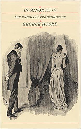 Ilmainen lataus e-kirjoista In Minor Keys: The Uncollected Short Stories of George Moore (Irish studies) FB2