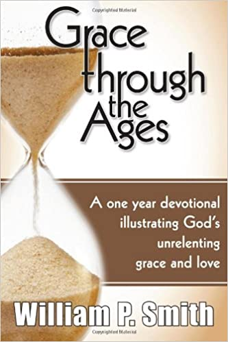 Book Grace through the Ages: A one year devotional illustrating God's unrelenting grace and love