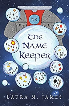 The Name Keeper by [James, Laura]