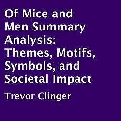 Of Mice and Men Summary Analysis