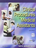 Clinical Procedures for Medical Assistants - Text, Student Mastery Manual, Quick Guide to HIPAA and Intravenous Therapy Package, Bonewit-West, Kathy and Fulcher, Eugenia M., 1416032290