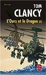 L'Ours et le Dragon, tome 2 par Clancy