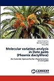Molecular Variation Analysis in Date Palm, Vishal Srivashtav and Mahesh mahatma, 3659175072