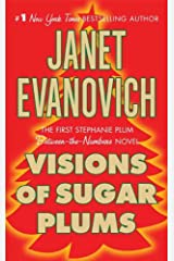 Visions of Sugar Plums: A Stephanie Plum Holiday Novel (A Between the Numbers Novel) Kindle Edition
