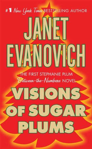 (Visions of Sugar Plums: A Stephanie Plum Holiday Novel (A Between the Numbers Novel))