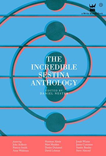 Amazon The Incredible Sestina Anthology Ebook Daniel Nester