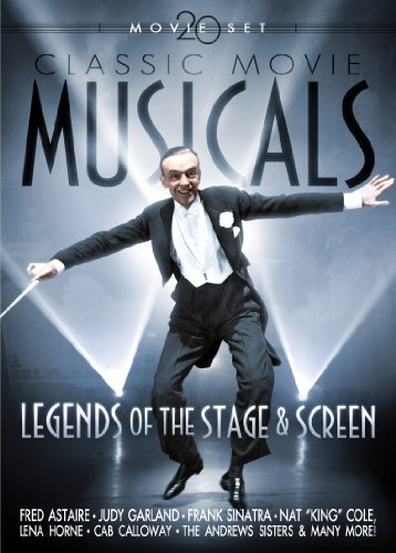 Classic Movie Musicals: Legends of Stage and Screen (Stage Musicals)