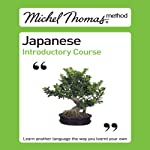 Michel Thomas Method: Japanese Introductory Course | Helen Gilhooly,Niamh Kelly