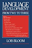 Language Development from Two to Three 9780521435833