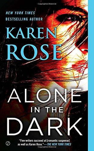 Alone in the Dark (The Cincinnati (Karen Rose)
