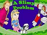 A Slimy Problem