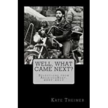 Well, What Came Next?: Selections from ArchivesNext, 2007-2017