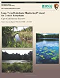 Long-Term Hydrologic Monitoring Protocol for Coastal Ecosystems, National Park Service Staff, 1491083395