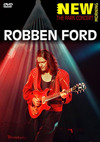 Ford, Robben - New Morning: Paris Concert