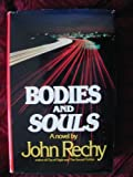 Bodies and Souls, John Rechy, 0881840033