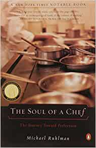 a book review of the book the soul of a chef the journey towards perfection by michael ruhlman It is a book that makes chomsky's breadth and depth  the soul of a chef the journey toward perfection  michael ruhlman journeys into the.