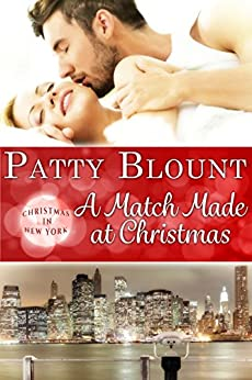 A Match Made at Christmas (Christmas in New York Book 4) by [Blount, Patty]