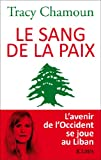 img - for Le sang de la paix (Essais et documents) (French Edition) book / textbook / text book