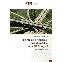 Le modèle Angolais, s'applique-t-il à la RD Congo ?: Cas de SICOMINES