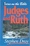 Judges & Ruth (Focus on the Bible)