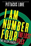 I Am Number Four: The Lost Files: The Fallen Legacies (Lorien Legacies: The Lost Files Book 3)
