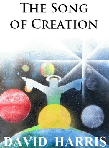The Song of Creation (A Sonata for the Ages)