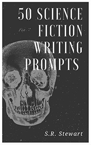 50 Science Fiction Writing Prompts