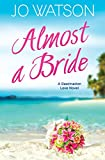 Almost a Bride (Destination Love (2))