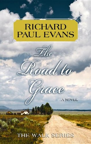the-road-to-grace-center-point-platinum-fiction-large-print