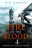 Download Fire In The Blood (Shards Of A Broken Sword Book 2) in PDF ePUB Free Online