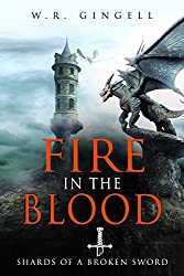 Fire In The Blood (Shards Of A Broken Sword Book 2)