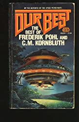 Our Best: The Best of Frederik Pohl and C.M. Kornbluth