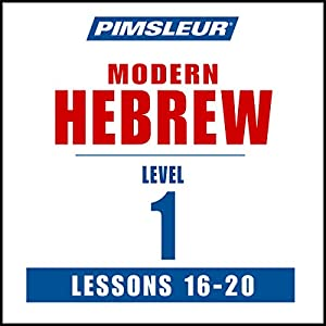 Pimsleur Hebrew Level 1 Lessons 16-20 Audiobook