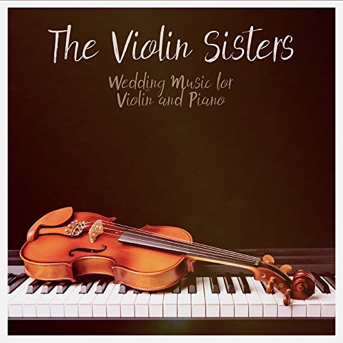 The Wedding March Song: Bridal March By The Violin Sisters On Amazon Music