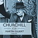 Churchill: A Life, Part 1 (1874-1918) Audiobook by Martin Gilbert Narrated by Christian Rodska