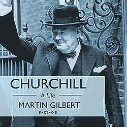 Churchill: A Life, Part 1 (1874-1918)