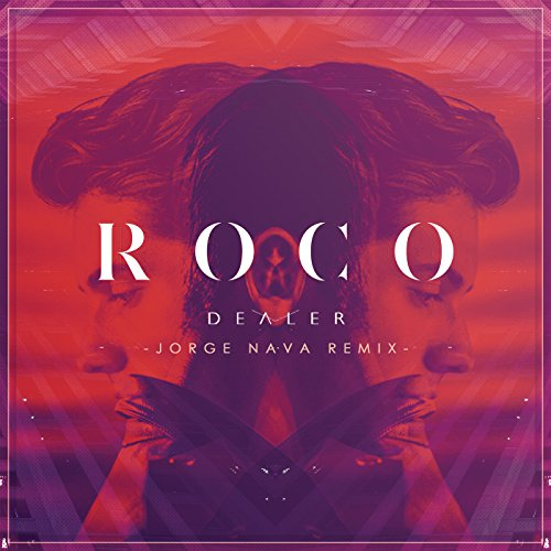 Dealer (Jorge Nava Remix) - Roca Dealers