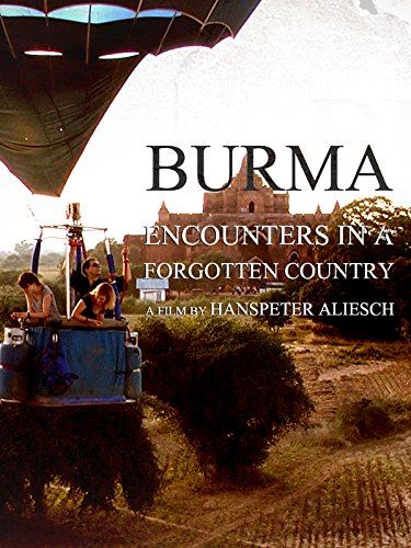 Burma: Encounters in a Forgotten Country
