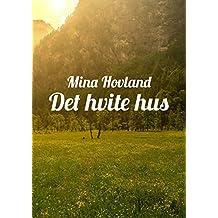 Det hvite hus (Norwegian Edition)