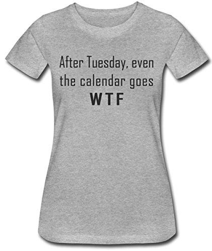 After Tuesday Even Calendar Goes WTF Women's T-Shirt