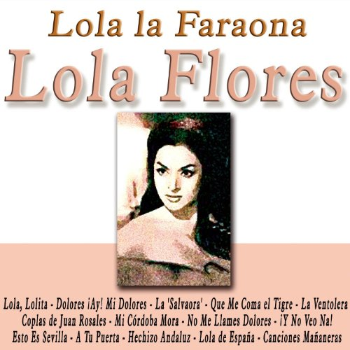 Stream or buy for $18.98 · Lola la Faraona