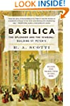 Basilica: The Splendor and the Scanda...