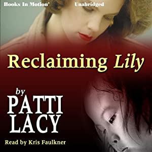 Reclaiming Lily Audiobook