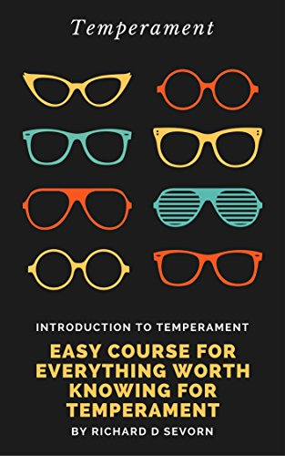 Introduction to temperament: Easy course for everything worth knowing for temperament