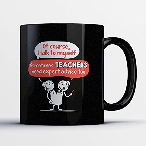 Teacher Coffee Mug - Teachers Need Expert Advice Too - Funny 11 oz Black Ceramic Tea Cup - Cute and Humorous Teacher Gifts with Teacher Sayings (Halloween Worksheets For First Grade Math)
