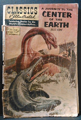 A Journey to the Center of the Earth (Classics Illustrated, No.138) (Journey To The Center Of The Earth Author)