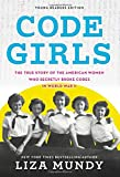 #8: Code Girls: The True Story of the American Women Who Secretly Broke Codes in World War II (Young Readers Edition)